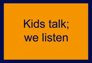 kids-talk-we-listen-text